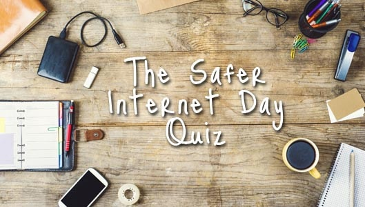 Our Safer Internet Day Quiz 2017