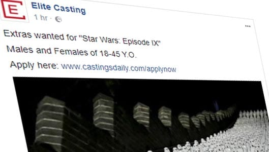Facebook spam claims extras wanted for Star Wars Episode IX
